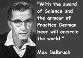 Max Delbruck's quote #1