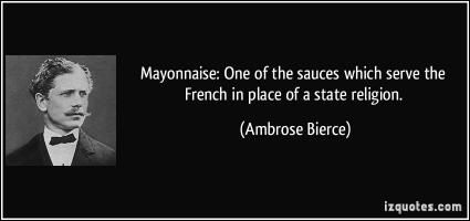 Mayonnaise quote #1