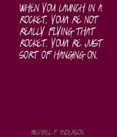 Michael P. Anderson's quote #5