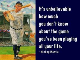 Mickey Mantle's quote