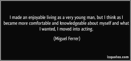 Miguel Ferrer's quote #3