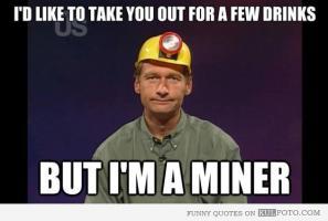 Miner quote #2