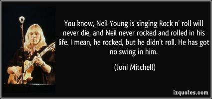 Neil Young quote #2