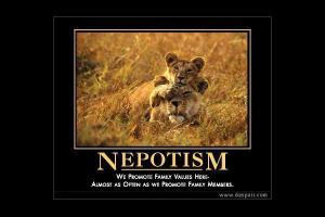Nepotism quote #1