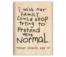 Normal Family quote #2