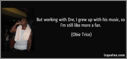 Obie Trice's quote