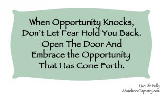 Opportunity Knocks quote #2