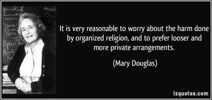 Organized Religion quote #2