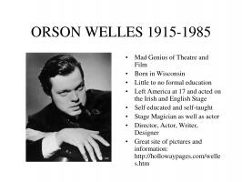 Orson Welles quote #2