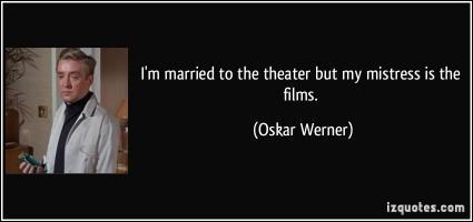 Oskar Werner's quote