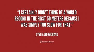 Otylia Jedrzejczak's quote #1