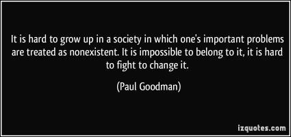 Paul Goodman's quote