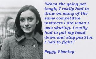 Peggy Fleming's quote