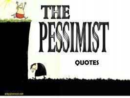 Pessimistic quote