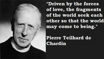 Pierre Teilhard de Chardin's quote