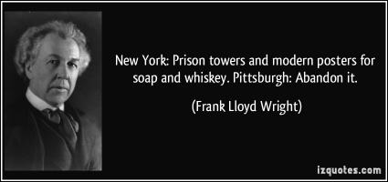 Pittsburgh quote #1