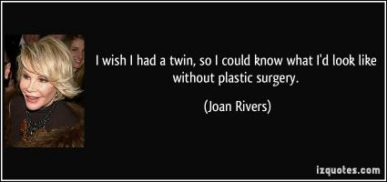 Plastic Surgery quote #2