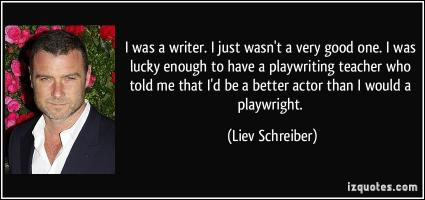 Playwriting quote #2