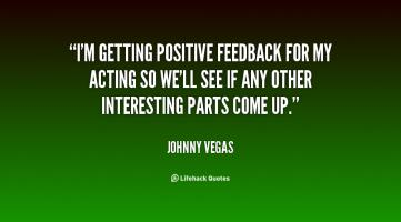 Positive Feedback quote #2