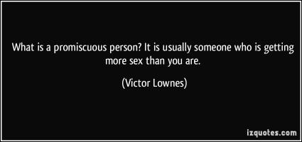 Promiscuous quote #2