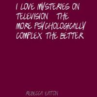 Rebecca Eaton's quote #2