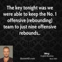 Rebounds quote #1