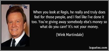 Regis quote #2