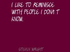 Reminisce quote #1