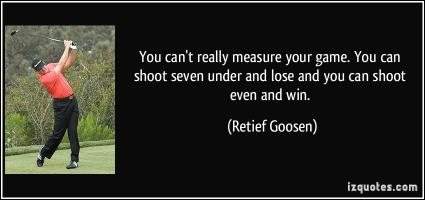 Retief Goosen's quote
