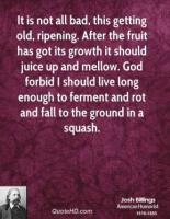 Ripening quote