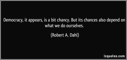 Robert A. Dahl's quote
