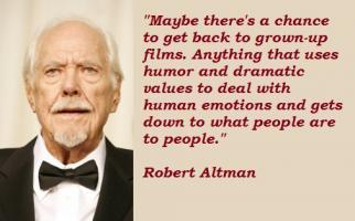 Robert Altman's quote #3