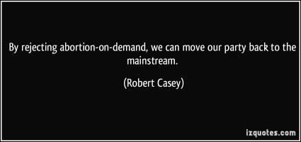Robert Casey's quote
