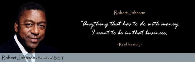 Robert Johnson quote #2