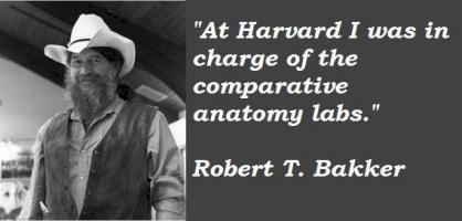 Robert T. Bakker's quote