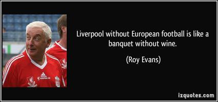 Roy Evans's quote #5