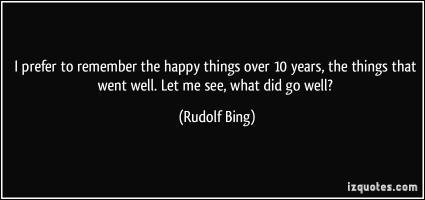 Rudolf Bing's quote