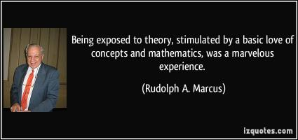 Rudolph A. Marcus's quote #6