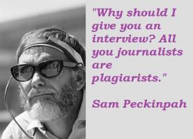 Sam Peckinpah's quote #2