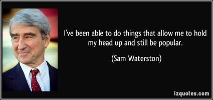 Sam Waterston's quote