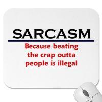 Sarcastic quote #3