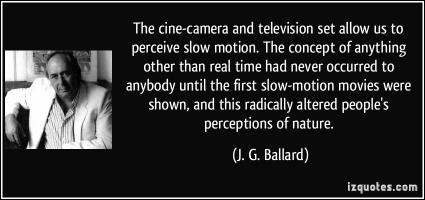 Slow Motion quote #2