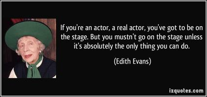 Stage Actor quote #2
