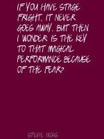 Stage Fright quote #2