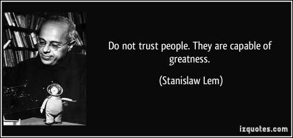 Stanislaw Lem's quote