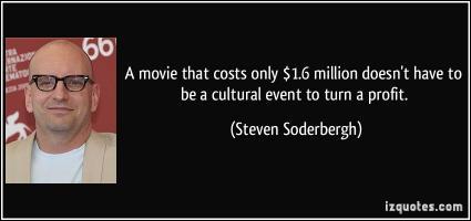 Steven Soderbergh's quote