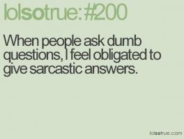 Stupid Questions quote #2