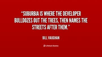 Suburbia quote #2