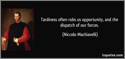 Tardiness quote #1