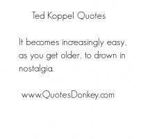 Ted Koppel's quote